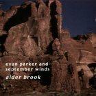 EVAN PARKER Alder Brook (with September Winds) album cover