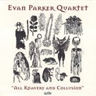 EVAN PARKER All Knavery & Collusion album cover