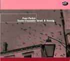 EVAN PARKER Brot & Honig (with TonArt Ensemble) album cover