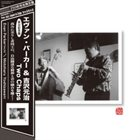 EVAN PARKER Evan Parker & Motoharu Yoshizawa : Two Chaps album cover