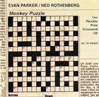 EVAN PARKER Monkey Puzzle (with Ned Rothenberg) album cover