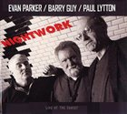 EVAN PARKER Nightwork (with Barry Guy & Paul Lytton) album cover