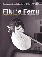 EVAN PARKER Sant'Anna Arresi Quintet By Evan Parker : Filu 'E Ferru album cover