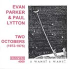 EVAN PARKER Two Octobers (with Paul Lytton) album cover