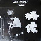 EVAN PARKER Zanzou album cover