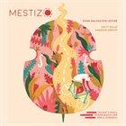 EVAN SALVACION LEVINE Mestizo album cover