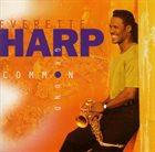 EVERETTE HARP Common Ground album cover