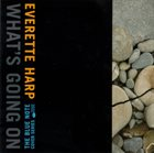 EVERETTE HARP What's Going On album cover
