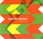 EXCESS LUGGAGE Hand Luggage only album cover