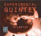 EXPERIMENTAL QUINTET Atlantis album cover