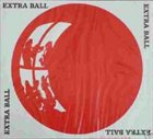 EXTRA BALL Extra Ball album cover