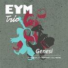 EYM TRIO Genesi album cover