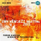 FABIAN ALMAZAN Swr New Jazz Meeting 2015 album cover