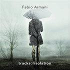 FABIO ARMANI Tracks of Isolation album cover