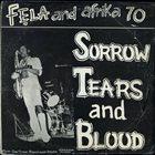 FELA KUTI Sorrow Tears and Blood Album Cover