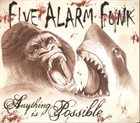 FIVE ALARM FUNK Anything Is Possible album cover