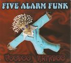FIVE ALARM FUNK Voodoo Hairdoo album cover