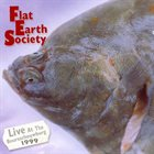 FLAT EARTH SOCIETY Live at the Beursschouwburg album cover