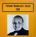FLETCHER HENDERSON Fletcher Henderson's Sextet (1950) album cover