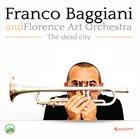 FRANCO BAGGIANI The Dead City album cover