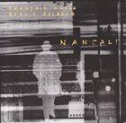 FRANÇOIS HOULE François Houle & Benoît Delbecq : Nancali album cover