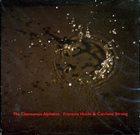 FRANÇOIS HOULE François Houle & Catriona Strang : Clamourous Alphabet album cover