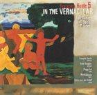 FRANÇOIS HOULE In The Vernacular (The Music Of John Carter) album cover