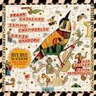 FRANK CATALANO Bye Bye Blackbird album cover