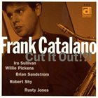 FRANK CATALANO Cut It Out album cover