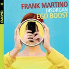 FRANK MARTINO Ego Boost album cover