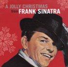 FRANK SINATRA A Jolly Christmas From Frank Sinatra album cover