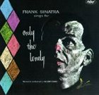 FRANK SINATRA Frank Sinatra Sings for Only the Lonely album cover