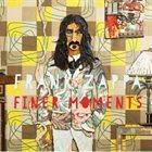 FRANK ZAPPA Finer Moments album cover