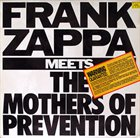 FRANK ZAPPA Frank Zappa Meets the Mothers of Prevention album cover