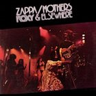 FRANK ZAPPA Roxy & Elsewhere (as Zappa/Mothers) album cover
