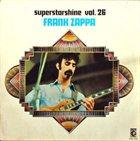 FRANK ZAPPA Superstarshine Vol. 26 Frank Zappa album cover