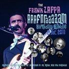 FRANK ZAPPA The Frank Zappa AAAFNRAAAAAM Birthday Bundle 21 Dec. 2011 album cover