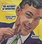 FRANK ZAPPA Weasels Ripped My Flesh (The Mothers Of Invention) album cover