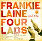 FRANKIE LAINE Frankie Laine And The Four Lads Album Cover