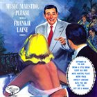 FRANKIE LAINE Music, Maestro, Please album cover