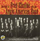 FRED ELIZALDE 1928-1929: The Best of Fred Elizalde & His Anglo American Band album cover