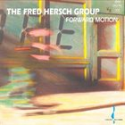 FRED HERSCH Forward Motion album cover