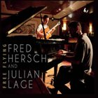 FRED HERSCH Fred Hersch and Julian Lage: Free Flying album cover