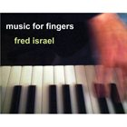 FRED ISRAEL Music For Fingers album cover