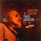 FRED JACKSON Hootin' 'n Tootin' album cover