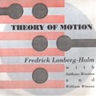 FRED LONBERG-HOLM Theory Of Motion album cover