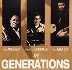 FRED WESLEY Fred Wesley, Leonardo Corradi, Tony Match are Generations album cover