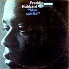 FREDDIE HUBBARD Blue Spirits album cover