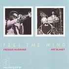 FREDDIE HUBBARD Feel the Wind album cover