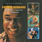 FREDDIE HUBBARD High Energy/Liquid Love/Windjammer album cover